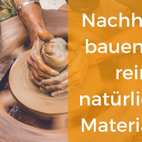 Nachhaltigkeit beim Bauen | ökologisch mit Naturmaterialien | Michael Welle