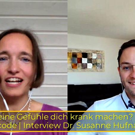 Können deine Gefühle dich krank machen? Emotionscode | Interview Dr. Susanne Hufnagel