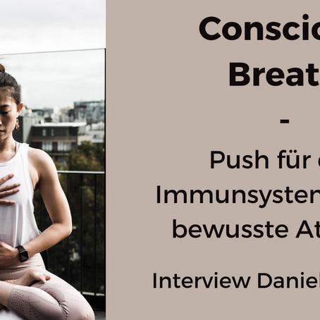 Concious Breath - deine Verbindung ins Unterbewusstsein | Interview mit Daniel Ruppert