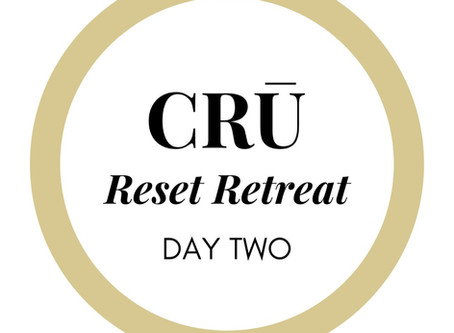 CRŪ Reset Retreat Day 2