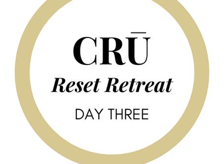 CRŪ Reset Retreat Day 3
