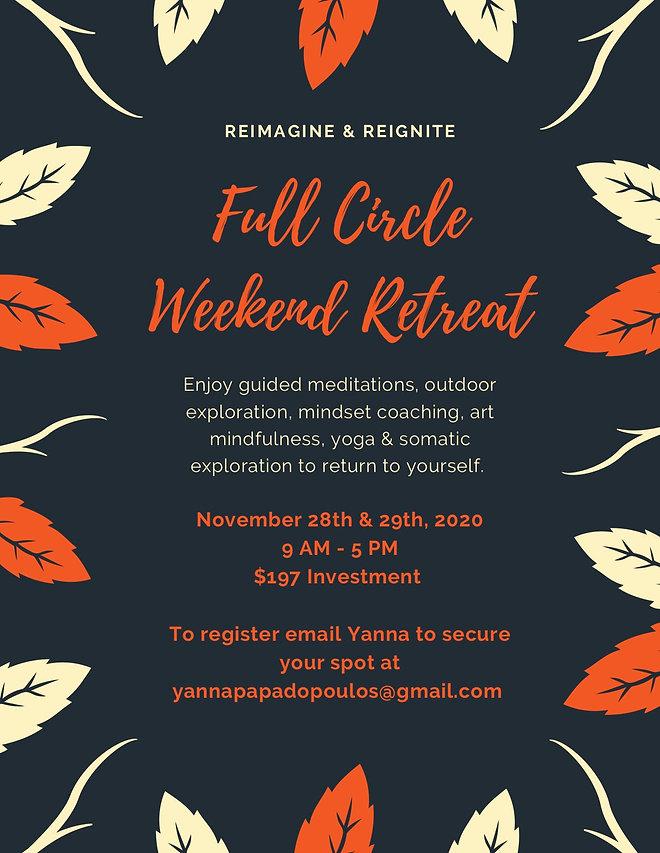 Full Circle Weekend Retreat For Social M
