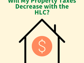 Will My Property Taxes Go Down if the Proposed HLC Gets Approved?