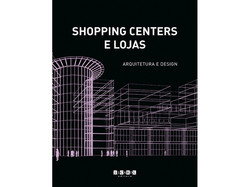 arquitetura-labarquitetos-comercial-publicação-livroShoppings-capa
