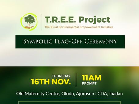 T.R.E.E Project Symbolic Flag-Off Ceremony