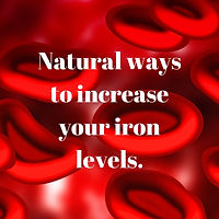 Ways to increase your iron levels..jpg