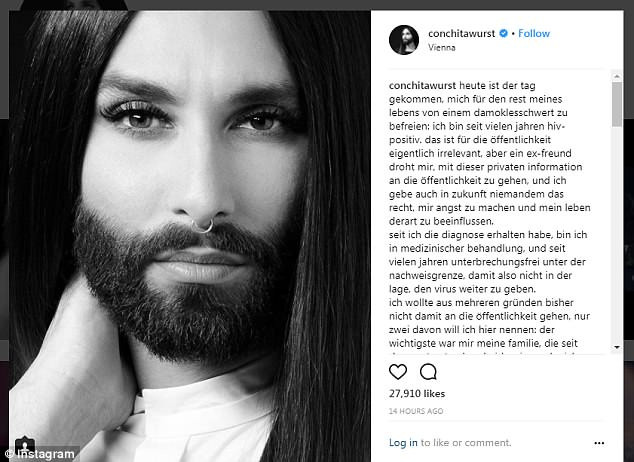 Austrian drag performer Conchita Wurst has revealed that she is HIV positive in an Instagram post.