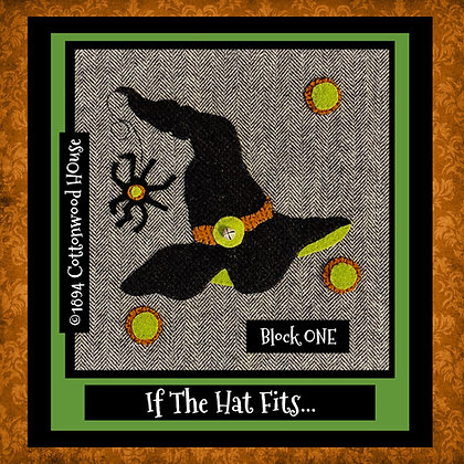 """NEW!  #629 """"If The Hat Fits...BLOCK ONE"""" KIT"""