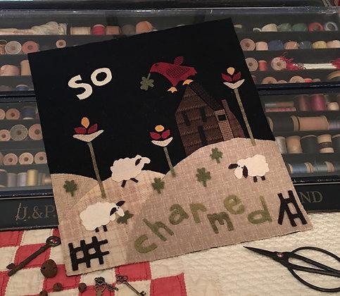 "#314 ""So Charmed"" March Wool Block"