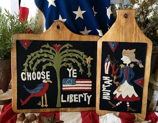 "#275 ""Choose Ye Liberty"" Wool Applique Pattern"