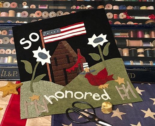 """#330 """"So Honored"""" July Wool Block"""