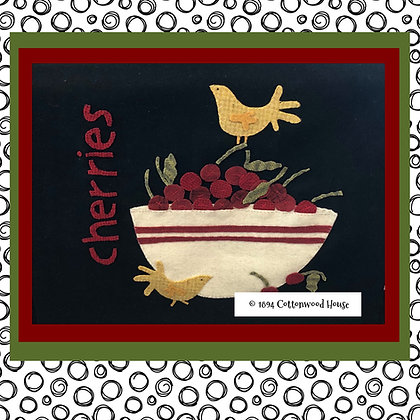 "NEW!  #565 ""Just A Bowl Of Cherries"""