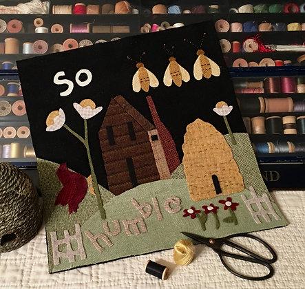 """NEW! #324 """"So Humble"""" June Wool Block"""