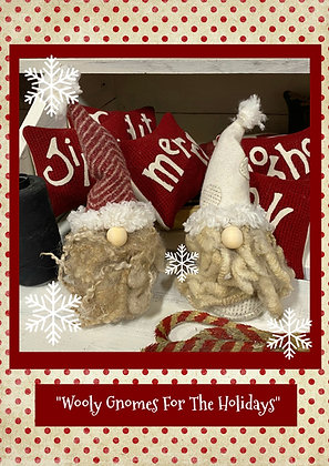 """NEW! #619  """"Wooly Gnomes For The Holidays"""""""