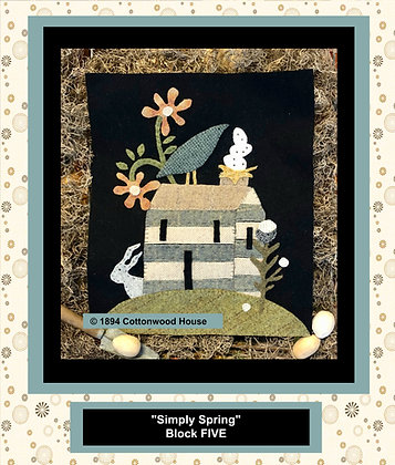 "NEW!  #558 ""Simply Spring"" BLOCK FIVE"