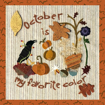 "NEW!  #399 ""October is My Favorite Color"""