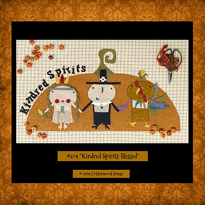 "NEW! #604 ""Kindred Spirits - Blessed"" KIT"