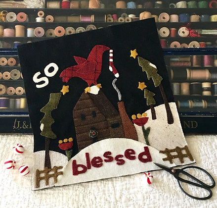 "NEW!  #299 ""So Blessed"" December Wool Block"