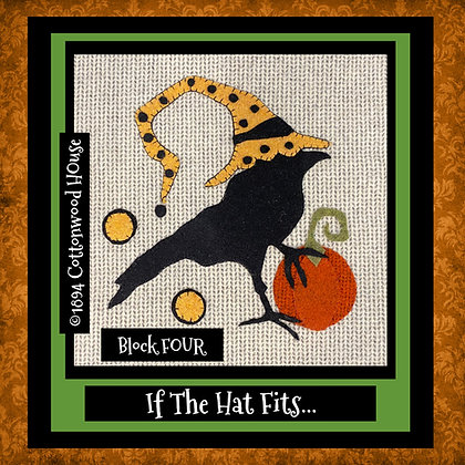"NEW!  #640 ""If The Hat Fits..."" BLOCK FOUR KIT"