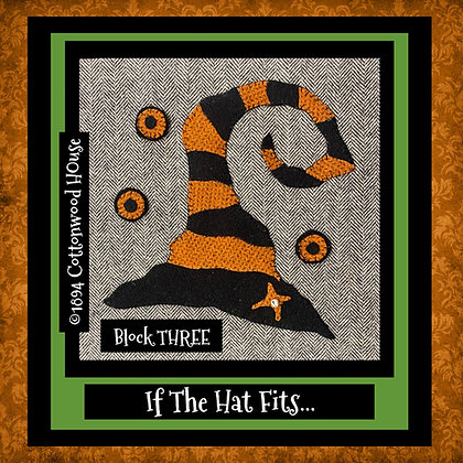 "NEW!  #633 ""If The Hat Fits..."" BLOCK THREE KIT"