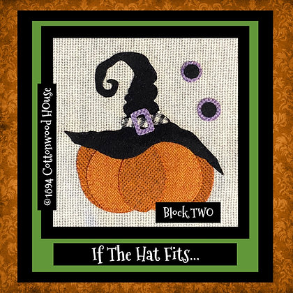 """NEW!  #630 """"If The Hat Fits..."""" BLOCK TWO"""
