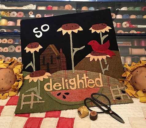 "#331 ""So Delighted"" August Wool Block"