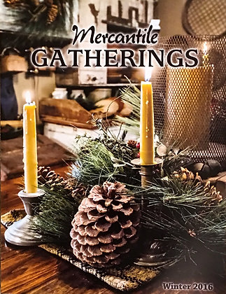 Mercantile Gatherings Magazine Winter 2016