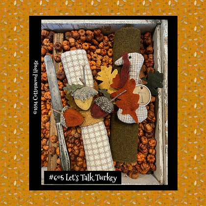 "NEW!  #605 ""Let's Talk Turkey"" KIT"