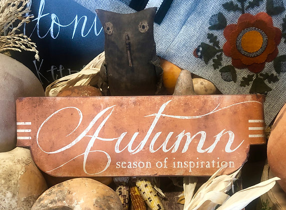 "NEW!  Olde Vintage ""Autumn A Season of Inspiration"" Sign"