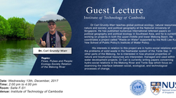 """Upcoming guest lecture by Dr. Carl Grundy-Warr: """"Flows, Pulses and People: Ecology-Society Rela"""
