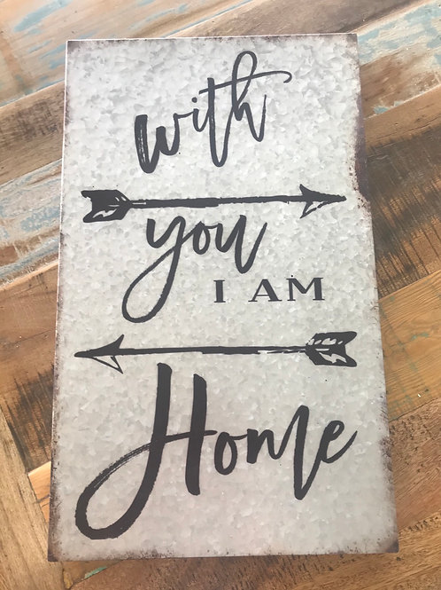 With you I am home - tin wall hanging