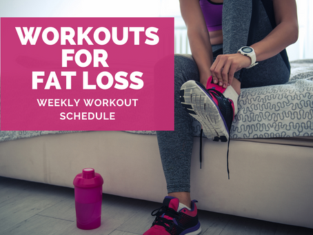 BEST WORKOUT SCHEDULE FOR FAT LOSS