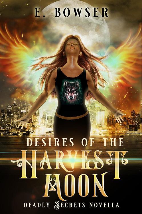 Desires Of The Harvest Moon Deadly Secrets Novella
