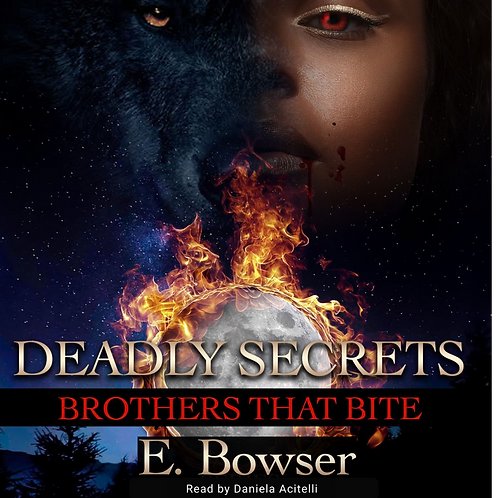 Deadly Secrets Awakened Brothers that Bite Book 1 Audiobook