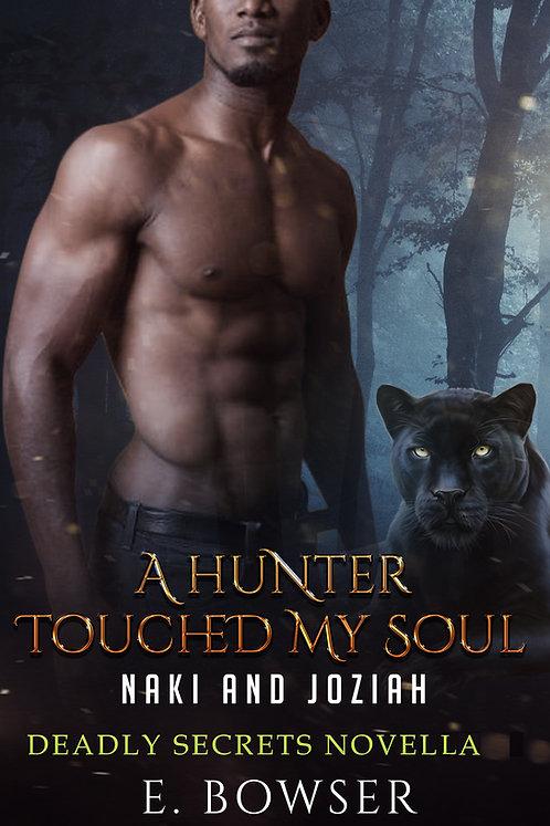A Hunter Touched My Soul Deadly Secrets Novella