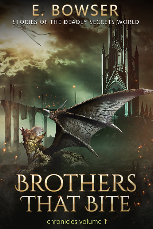 Brothers That Bite Chronicles Deadly Secrets World