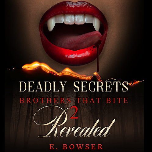 Deadly Secrets Revealed Brothers that Bite Book 2 Audiobook