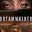 Thumbnail: Dream Walker Visions Of The Dead Book 1