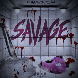 Savage Ft. Grafh