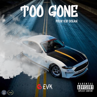 Too Gone