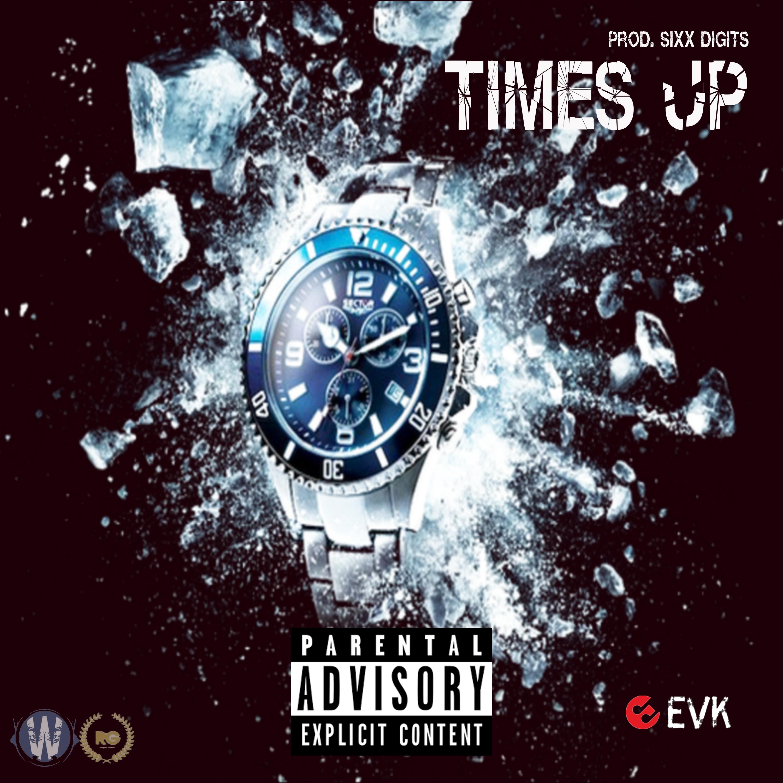 Times Up (Prod. Sixx Digits)