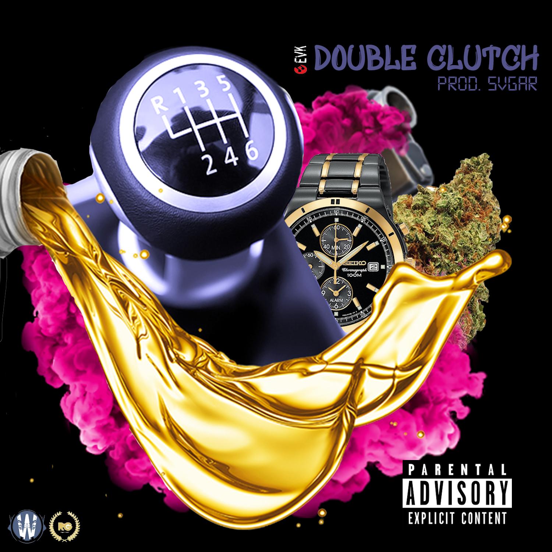 Double Clutch (Prod. Svgar)