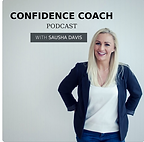 Confidence Coach Podcast.PNG