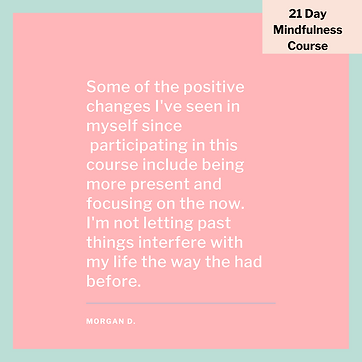 Copy of 21 Day Mindfulness Course.png
