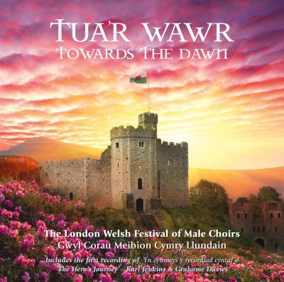 Tua'r Wawr/Towards The Dawn - London Welsh Festival of Male Choirs 2012