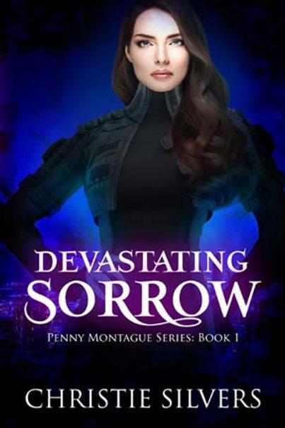 Devastating Sorrow (Penny Montague, bk 1)