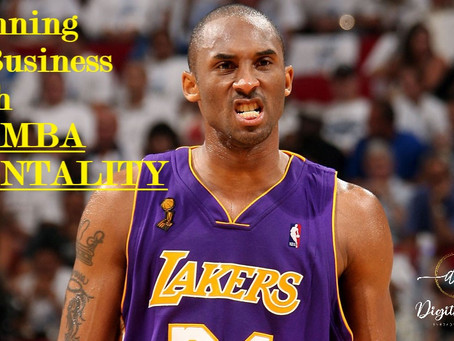 A Brand with Mamba Mentality
