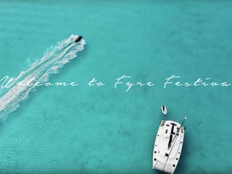 5 Marketing Tatics the Fyre Festival Taught us