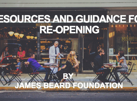 Restaurant Reopening Resources by James Beard Foundation have great information
