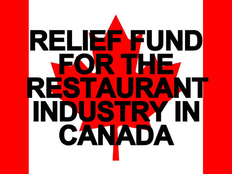 RELIEF FUND FOR THE RESTAURANT INDUSTRY IN CANADA